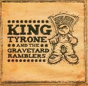 King Tyrone and the Graveyard Ramblers