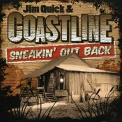 Jim Quick and Coastline Band - Sneakin' Out Back