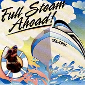 Full Steam Ahead - Sea Cruz