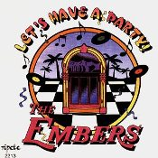 The Embers  Let's Have A Party