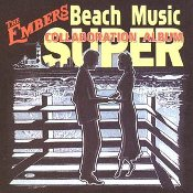 The Embers  Beach Music Super Collaboration Album