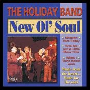 The Holiday Band - New Ol' Soul