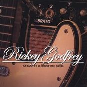 Rickey Godfrey - Once in a Lifetime Love