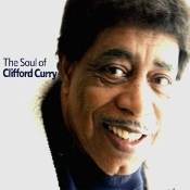 Clifford Curry - The Soul of Clifford Curry