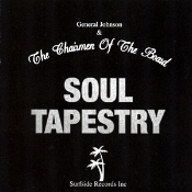 Chairmen of the Board with General Johnson – Soul Tapestry