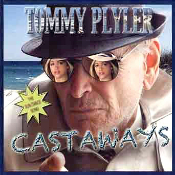 Tommy Plyler - Castaways