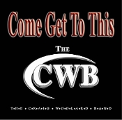Craig Woolard Band - CWB - Come Get To This