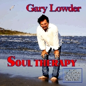 Gary Lowder – Soul Therapy