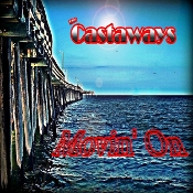 The Castaways - Movin On