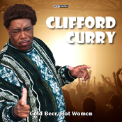 Clifford Curry - Cold Beer, Hot Woman