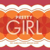 Pretty Girl - James Michael  Brown