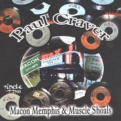Paul Craver  Macon Memphis and Muscle Shoals