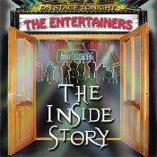 The Entertainers - The Inside Story