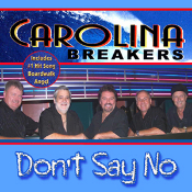 Carolina Breakers - Don't Say No