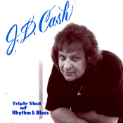 JD cash - Triple Shot of Rhythm and Blues