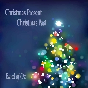 Band of Oz - Christmas Present Christmas Past