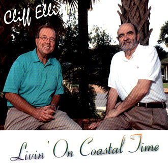Cliff Ellis -  Livin' On Coastal Time