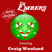 Merry Christmas from the Embers featuring Craig Woolard (2014)