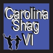 Carolina Shag VI - Various Artists LIMITED QTY