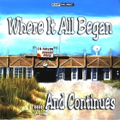Where It All Began..and Continues - Various Artists