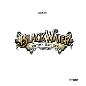 Blackwater R & B - Blackwater Rhythm & Blues band