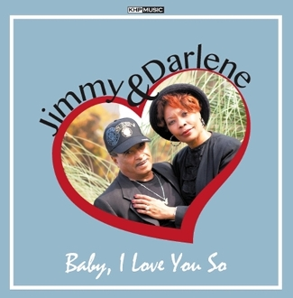 Baby I Love You So - Jimmy and Darlene