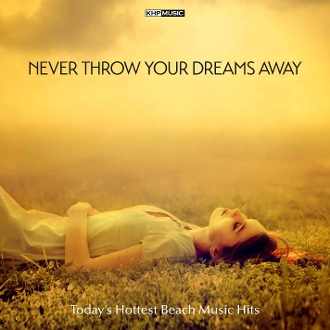 Never Throw Your Dreams Away