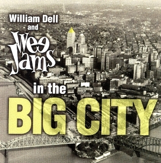 William Dell and Wee Jams In The Big City